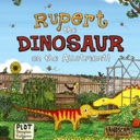 Illustration: Rupert the Dinosaur on the Allotment book cover